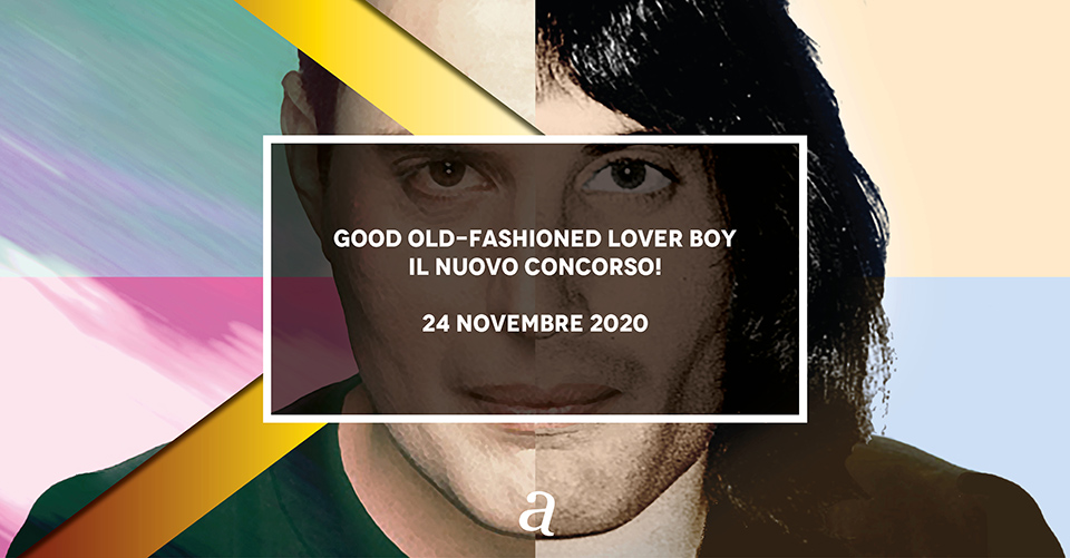 Musicalive | Good Old-Fashioned Lover Boy concorso